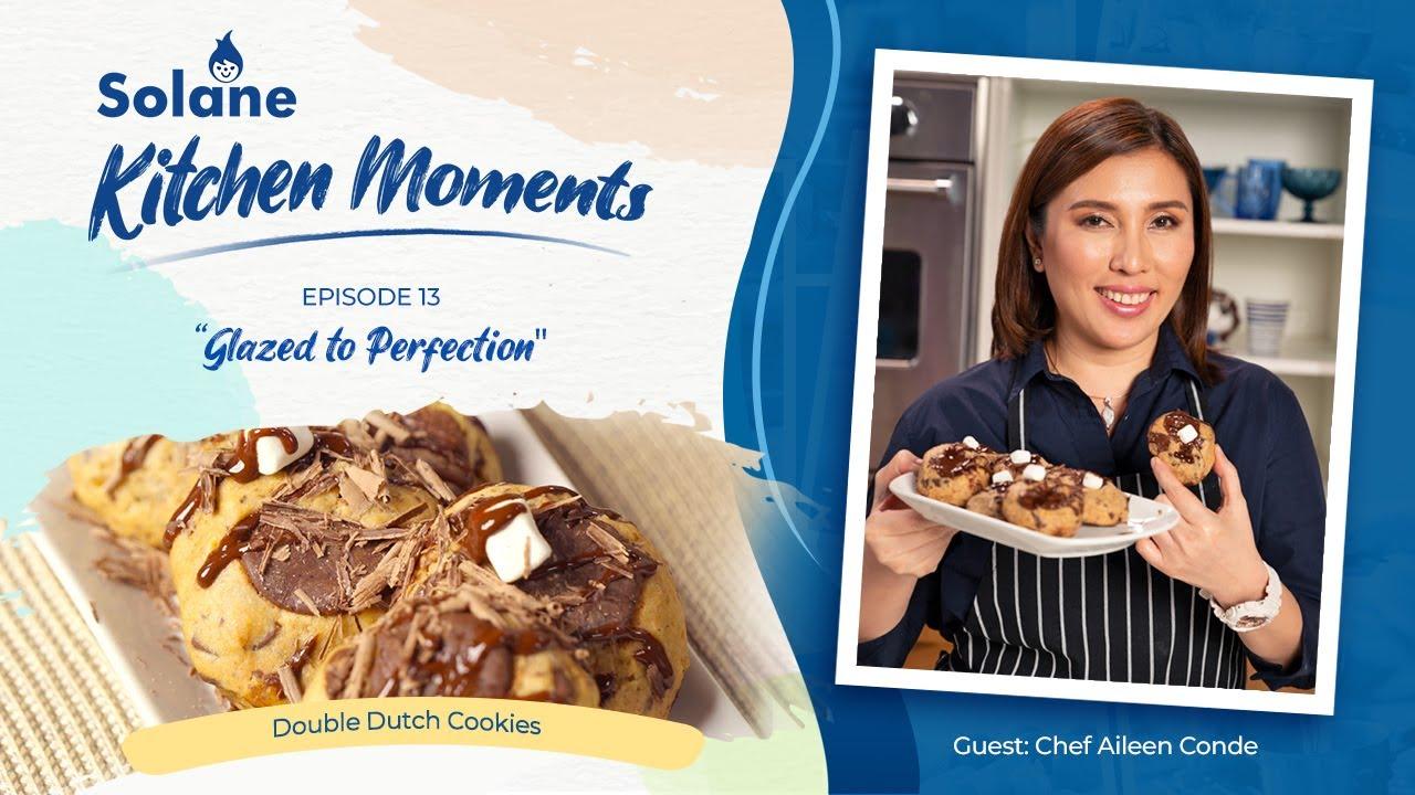 Solane Kitchen Moments Episode 13 - Double Dutch Cookies